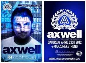 Axwell @ Kool Haus – with Manzone & Strong