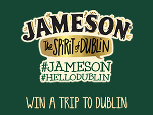 Win a Trip to Dublin this St. Patrick's Day with Jameson Irish Whiskey!
