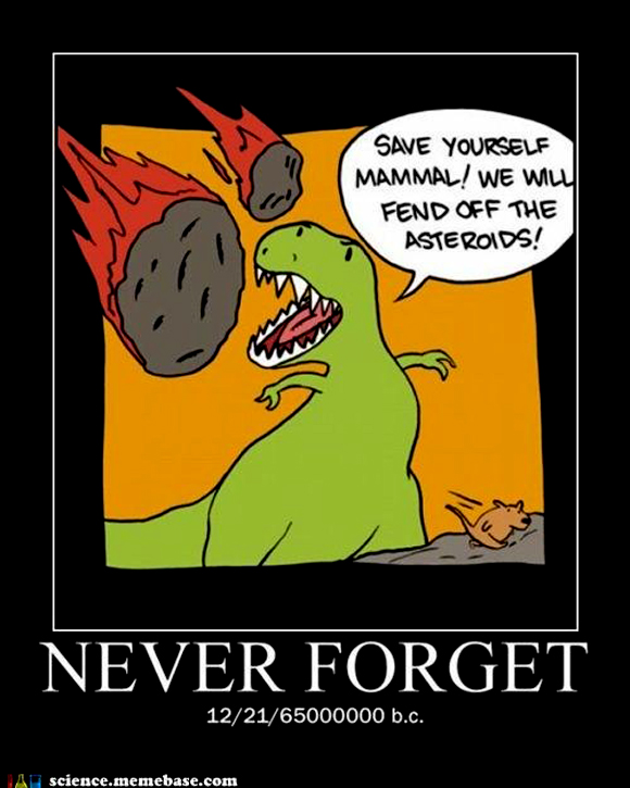 [Image: never-forget-the-dinosaurs-saving-mamals.jpg]